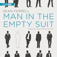 Man in the Empty Suit - Sean Ferrell - audiobook