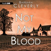 Not My Blood - Barbara Cleverly - audiobook