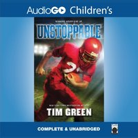 Unstoppable - Tim Green - audiobook