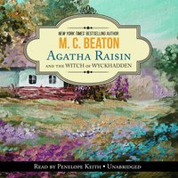 Agatha Raisin and the Witch of Wyckhadden - M. C. Beaton - audiobook