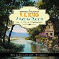 Agatha Raisin and the Day the Floods Came - M. C. Beaton - audiobook
