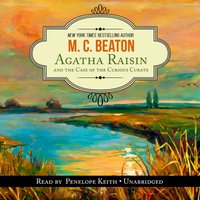 Agatha Raisin and the Case of the Curious Curate - M. C. Beaton - audiobook