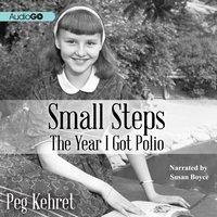 Small Steps - Peg Kehret - audiobook