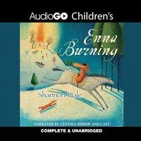 Enna Burning - Shannon Hale - audiobook