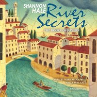 River Secrets - Shannon Hale - audiobook