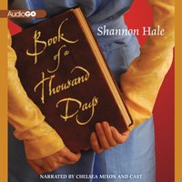 Book of a Thousand Days - Shannon Hale - audiobook
