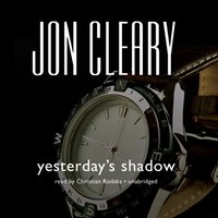 Yesterday's Shadow - Jon Cleary - audiobook