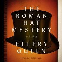 Roman Hat Mystery - Ellery Queen - audiobook