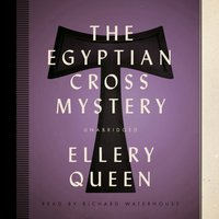 Egyptian Cross Mystery - Ellery Queen - audiobook