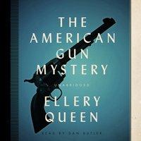 American Gun Mystery - Ellery Queen - audiobook