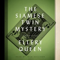 Siamese Twin Mystery - Ellery Queen - audiobook