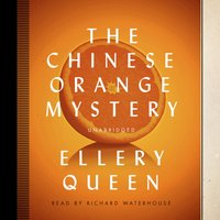 Chinese Orange Mystery - Ellery Queen - audiobook