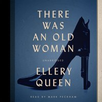 There Was an Old Woman - Ellery Queen - audiobook