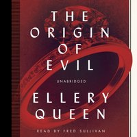 Origin of Evil - Ellery Queen - audiobook
