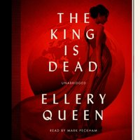 King Is Dead - Ellery Queen - audiobook
