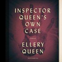 Inspector Queen's Own Case - Ellery Queen - audiobook