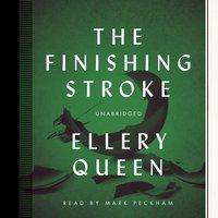 Finishing Stroke - Ellery Queen - audiobook
