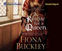 Rescue for a Queen - Fiona Buckley - audiobook