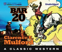 Bar-20 - Clarence E. Mulford - audiobook