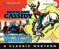 Hopalong Cassidy - Clarence E. Mulford - audiobook