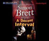 Decent Interval - Simon Brett - audiobook