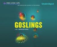 Goslings - J. D. Beresford - audiobook
