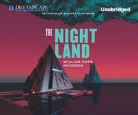 Night Land - William Hope Hodgson - audiobook