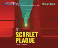 Scarlet Plague - Jack London - audiobook