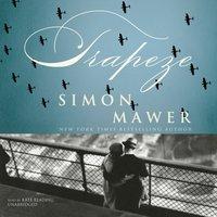 Trapeze - Simon Mawer - audiobook