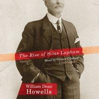 Rise of Silas Lapham - William Dean Howells - audiobook