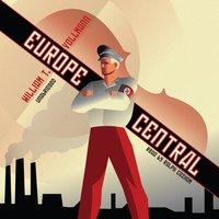 Europe Central - William T. Vollmann - audiobook
