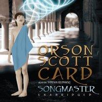 Songmaster - Orson Scott Card - audiobook