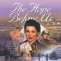 Hope Before Us - Elyse Larson - audiobook