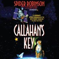 Callahan's Key - Spider Robinson - audiobook