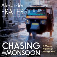 Chasing the Monsoon - Alexander Frater - audiobook