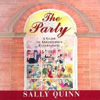 Party - Sally Quinn - audiobook