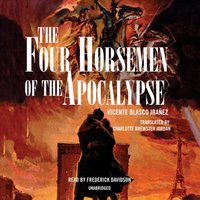 Four Horsemen of the Apocalypse - Vicente Blasco Ibanez - audiobook