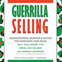 Guerrilla Selling - Bill Gallagher - audiobook