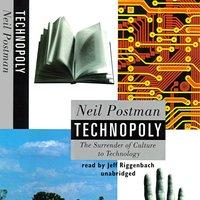 Technopoly - Neil Postman - audiobook