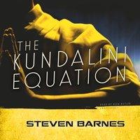 Kundalini Equation - Steven Barnes - audiobook