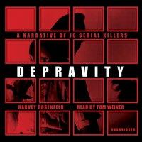 Depravity - Harvey Rosenfeld - audiobook