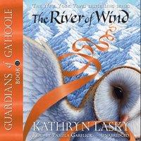 River of Wind - Kathryn Lasky - audiobook