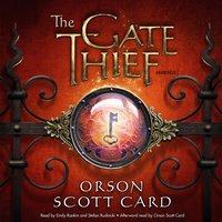 Gate Thief - Orson Scott Card - audiobook