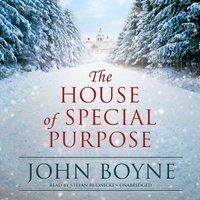 House of Special Purpose - John Boyne - audiobook