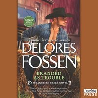 Branded as Trouble - Delores Fossen - audiobook