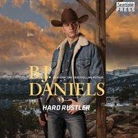 Hard Rustler - B.J. Daniels - audiobook