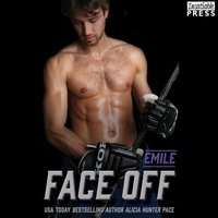 Face Off: Emile - Alicia Hunter Pace - audiobook