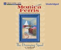 Drowning Spool - Monica Ferris - audiobook