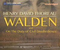 Walden and Civil Disobedience - Henry David Thoreau - audiobook