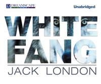 White Fang - Jack London - audiobook